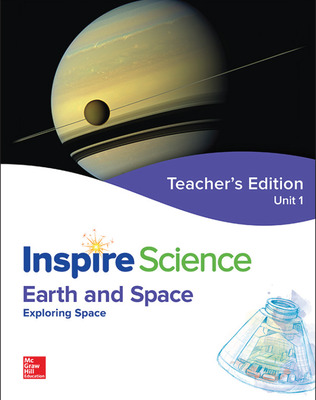 Inspire Science: Earth & Space Teacher Edition Unit 1