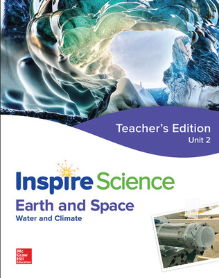 Inspire Science: Earth & Space Teacher Edition Unit 2