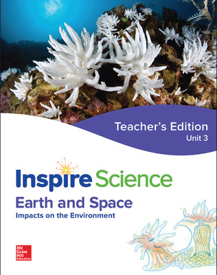 Inspire Science: Earth & Space Teacher Edition Unit 3