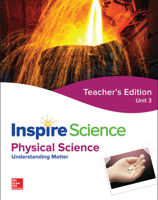 Inspire Science: Physical G8 Teacher Edition Unit 3
