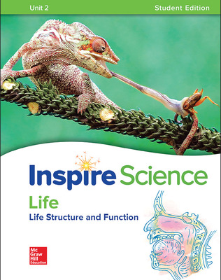 Inspire Science: Life Write-In Student Edition Unit 2