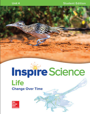 Inspire Science: Life Write-In Student Edition Unit 4