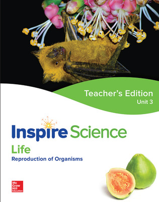 Inspire Science: Life G7 Teacher Edition Unit 3