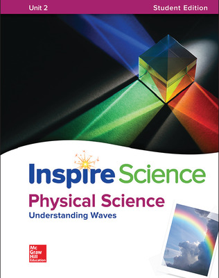 Inspire Science: Physical G8 Write-In Student Edition Unit 2