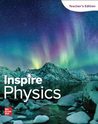 Inspire Science: Physics, G9-12 Teacher Edition