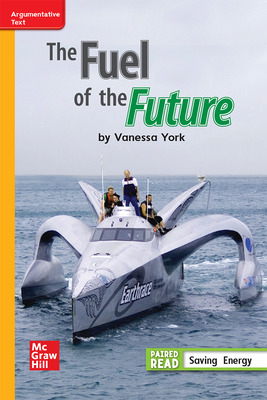 WonderWorks 2021 Grade 3 Apprentice Leveled Reader The Fuel of the Future