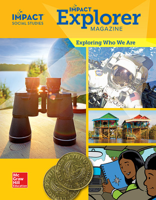 IMPACT Social Studies, Exploring Who We Are, Grade 2, IMPACT Explorer Magazine