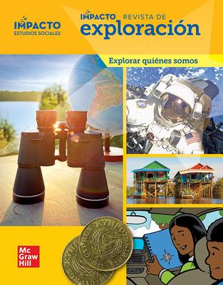 IMPACTO Social Studies, Explorar quiénes somos, Grade 2, IMPACT Explorer Magazine