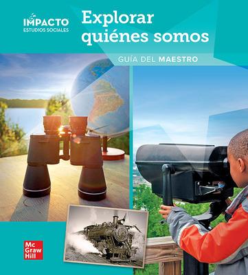 IMPACTO Social Studies, Explorar quiénes somos, Grade 2, Teacher's Edition