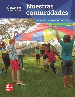 IMPACTO Social Studies, Nuestras comunidades, Grade 3, Inquiry Journal