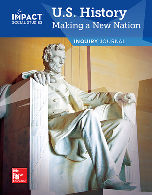 IMPACT Social Studies, U.S. History: Making a New Nation, Grade 5, Inquiry Journal
