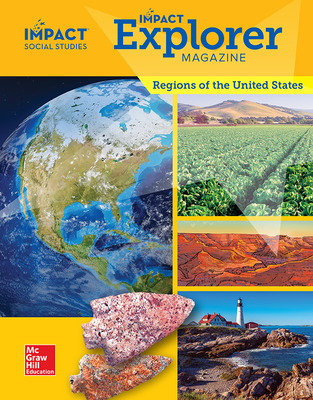 IMPACT Social Studies, Regions of the United States, Grade 4, IMPACT Explorer Magazine