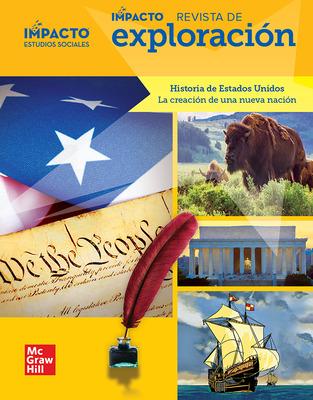 IMPACTO Social Studies, Historia de Estados Unidos: la creación de una nueva nación, Grade 5, IMPACT Explorer Magazine