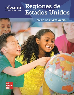 IMPACTO Social Studies, Regiones de Estados Unidos, Grade 4, Inquiry Journal