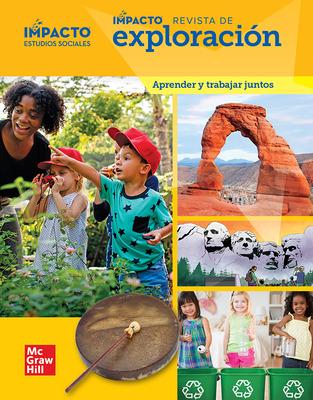 IMPACTO Social Studies, Aprender y trabajar juntos, Grade K, IMPACT Explorer Magazine
