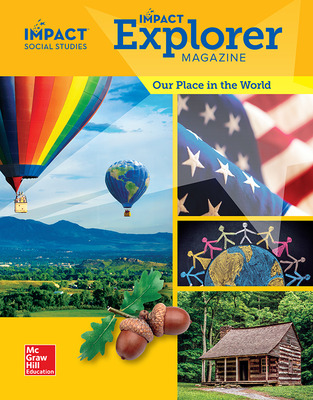 IMPACT Social Studies, Our Place in the World, Grade 1, IMPACT Explorer Magazine