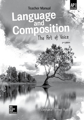 Muller, Language and Composition: The Art of Voice, 2019, 2e, (AP Ed),  AP Teacher Manual