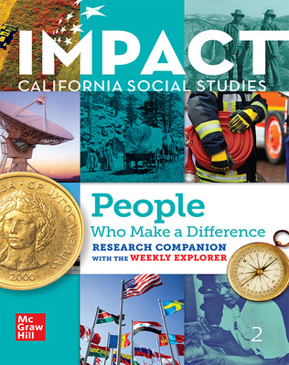 IMPACT: California, Grade 2, Research Companion With the Weekly Explorer, People Who Make a Difference
