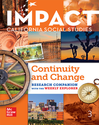IMPACT: California, Grade 3, Research Companion With the Weekly Explorer, Continuity and Change