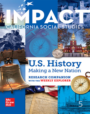 IMPACT: California, Grade 5, Research Companion With the Weekly Explorer, US History