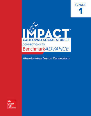IMPACT: California, Grade 1, California IMPACT Connections to Benchmark ADVANCE