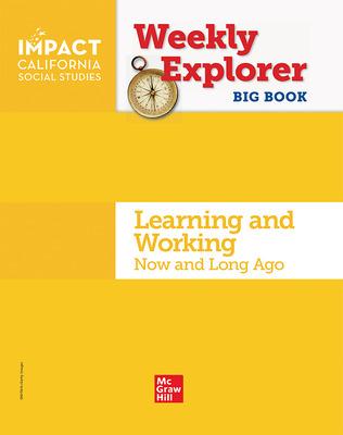 IMPACT: California, Grade K, Weekly Explorer Magazine Big Book