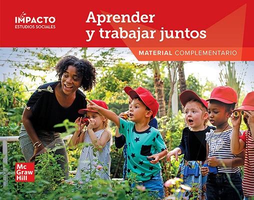 IMPACTO Social Studies, Aprender y trabajar juntos, Grade K, Research Companion