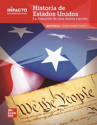 IMPACTO Social Studies, Historia de Estados Unidos: la creación de una nueva nación, Grade 5, Research Companion