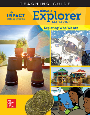 IMPACT Social Studies, Exploring Who We Are, Grade 2, IMPACT Explorer Magazine Teaching Guide