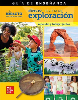 IMPACTO Social Studies, Aprender y trabajar juntos, Grade K, IMPACT Explorer Magazine Teaching Guide
