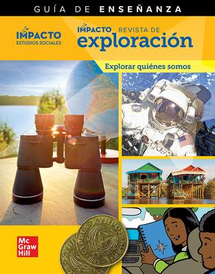 IMPACTO Social Studies, Explorar quiénes somos, Grade 2, IMPACT Explorer Magazine Teaching Guide