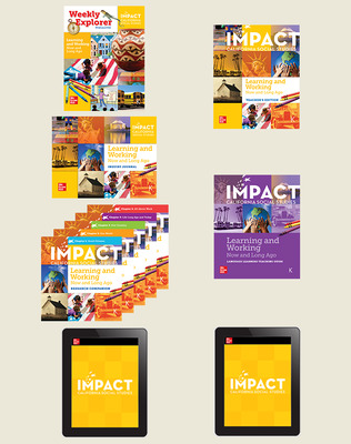 IMPACT: California, Grade K, Digital and Print Big Book/Small Group Bundle, 8-year subscription, Learning and Working Now and Long Ago