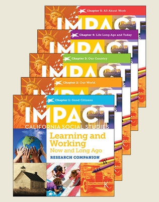 IMPACT: California, Grade K, Big Book Set (Chapters 1-5), Learning and Working Now and Long Ago