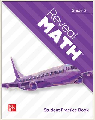 Reveal Math, Grade 5, Student Practice Book