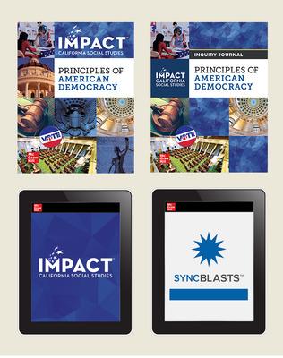 IMPACT: California, Grade 12, Comprehensive Digital and Print Student Bundle with StudySync Blasts, 8-year subscription, Principles of American Democracy