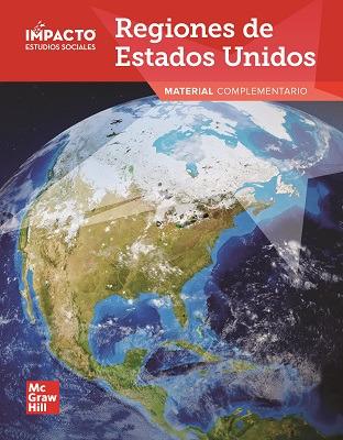 IMPACTO Social Studies, Regiones de Estados Unidos, Grade 4, Research Companion