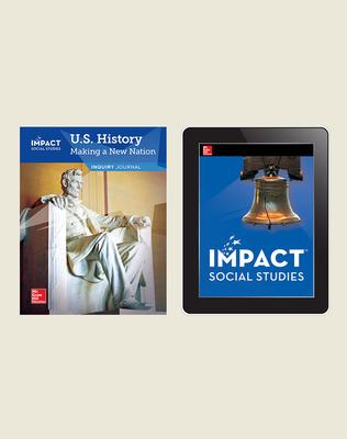 IMPACT Social Studies, U.S. History: Making a New Nation, Grade 5, Inquiry Print & Digital Student Bundle, 1 year subscription