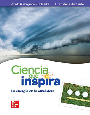 Inspire Science: Integrated G6, Spanish Write-In Student Edition, Unit 3