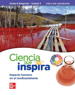 Inspire Science: Integrated G6, Spanish Write-In Student Edition, Unit 4
