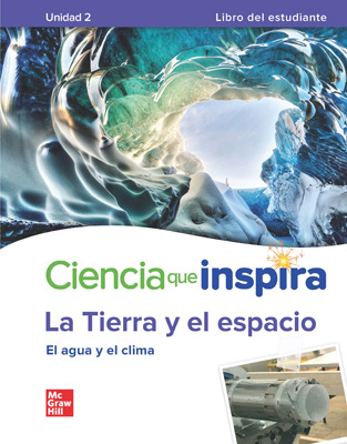 Inspire Science: Earth & Space Spanish Write-In Student Edition, Unit  2