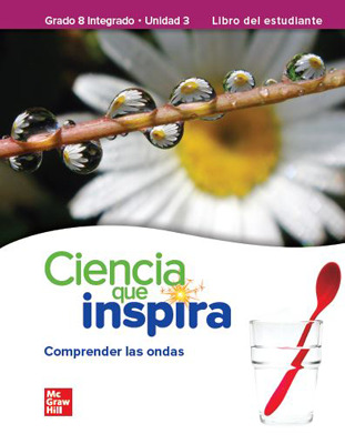 Inspire Science: G8 Integrated, Spanish Write-In Student Edition, Unit 3