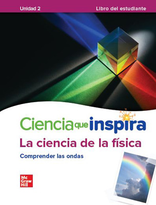 Inspire Science: Physical Spanish Write-In Student Edition, Unit 2