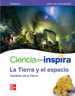 Inspire Science: Earth & Space Spanish Write-In Student Edition, Unit 4