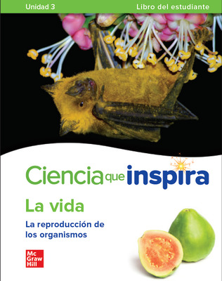 Inspire Science: Life Spanish Write-In Student Edition, Unit 3