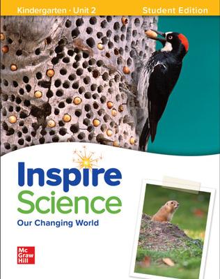 Inspire Science: Grade K, Student Edition, Unit 2