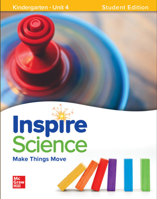 Inspire Science: Grade K, Student Edition, Unit 4
