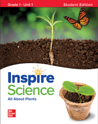Inspire Science: Grade 1, Student Edition, Unit 1