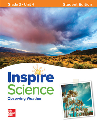 Inspire Science: Grade 3, Student Edition, Unit 4