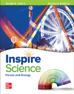 Inspire Science: Grade 4, Student Edition, Unit 1