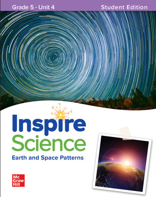 Inspire Science: Grade 5, Student Edition, Unit 4